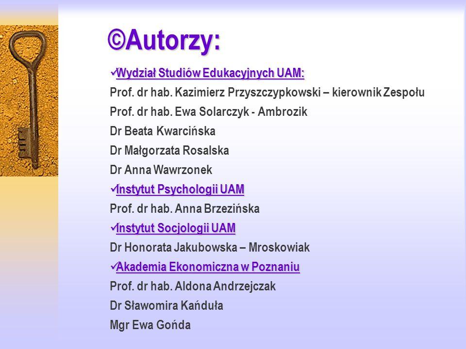 ©Autorzy: Wydział Studiów Edukacyjnych UAM: Wydział Studiów Edukacyjnych UAM: Prof.