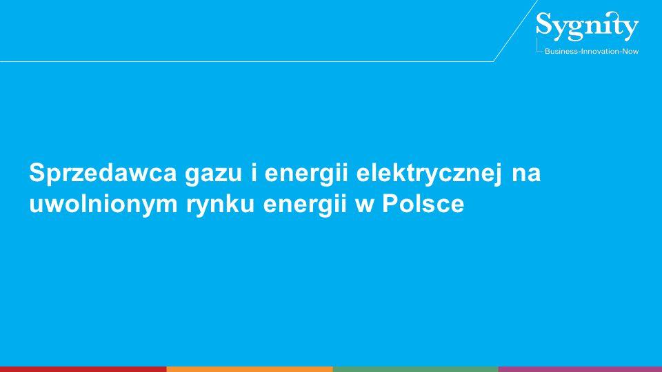 Sprzedawca gazu i energii elektrycznej na uwolnionym rynku energii w Polsce