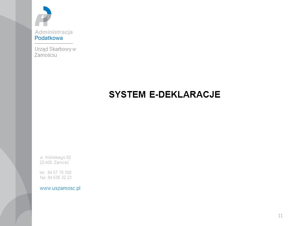 11 SYSTEM E-DEKLARACJE ul.