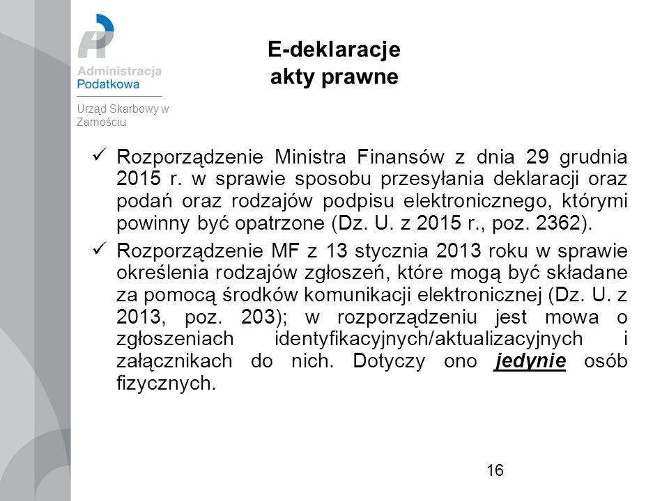 16 E-deklaracje akty prawne Rozporządzenie Ministra Finansów z dnia 29 grudnia 2015 r.