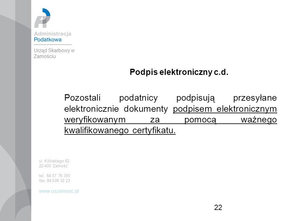 22 Podpis elektroniczny c.d.