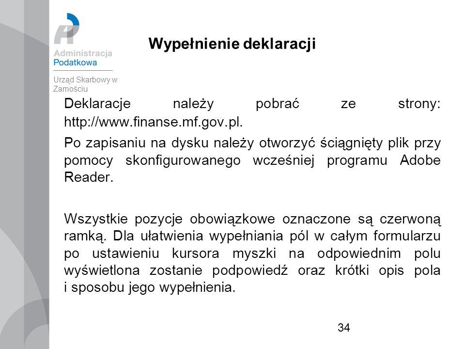 34 Wypełnienie deklaracji Deklaracje należy pobrać ze strony: http://www.finanse.mf.gov.pl.