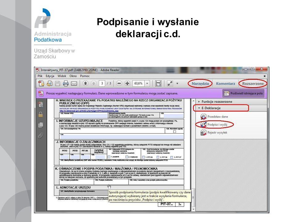 35 Podpisanie i wysłanie deklaracji c.d. Urząd Skarbowy w Zamościu