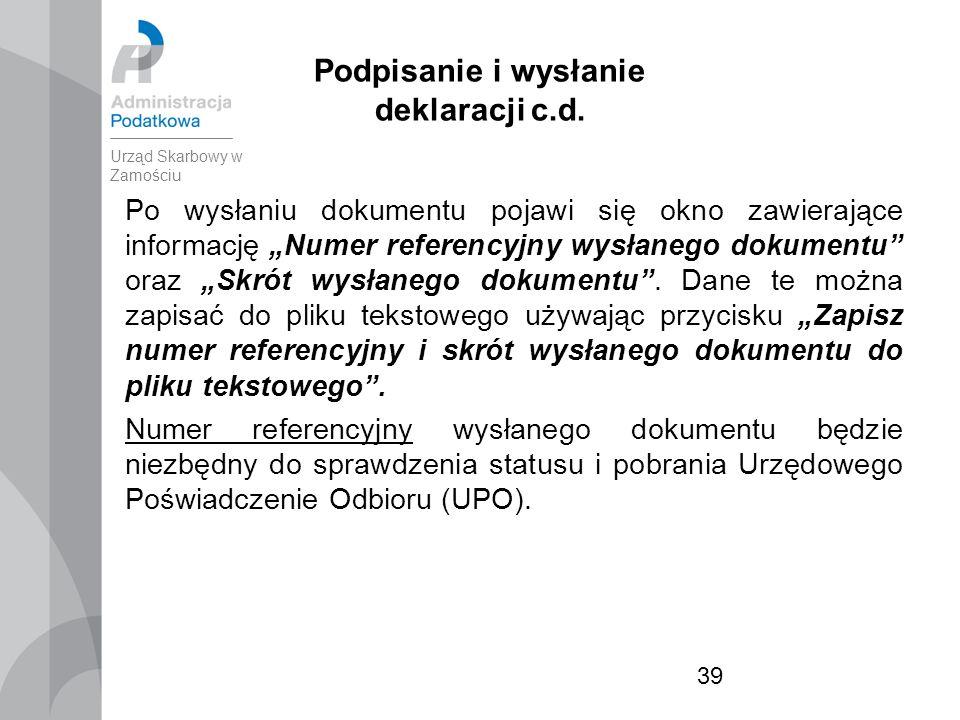 39 Podpisanie i wysłanie deklaracji c.d.
