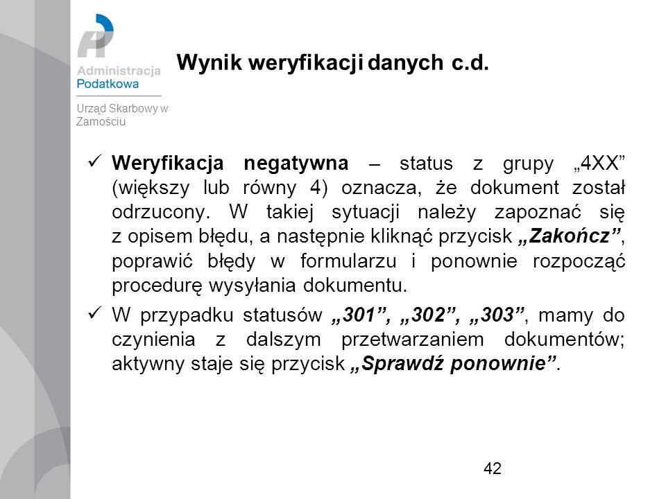 42 Wynik weryfikacji danych c.d.
