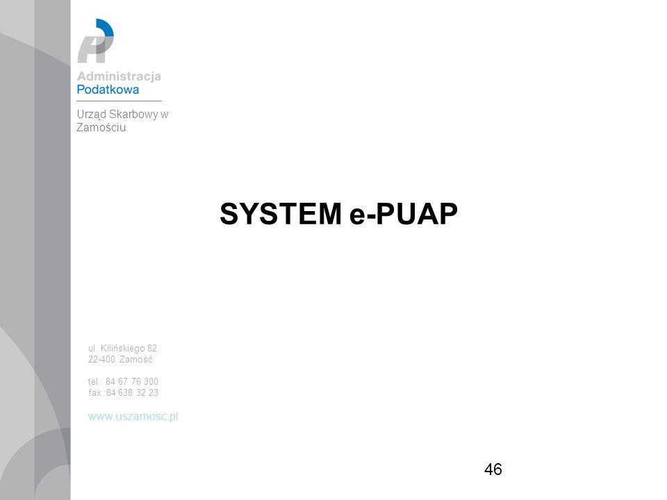46 SYSTEM e-PUAP ul.