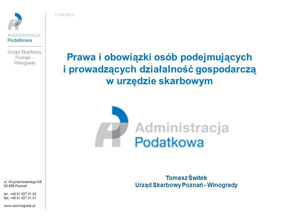 Prawa i obowiązki osób podejmujących i prowadzących działalność gospodarczą w urzędzie skarbowym ul.