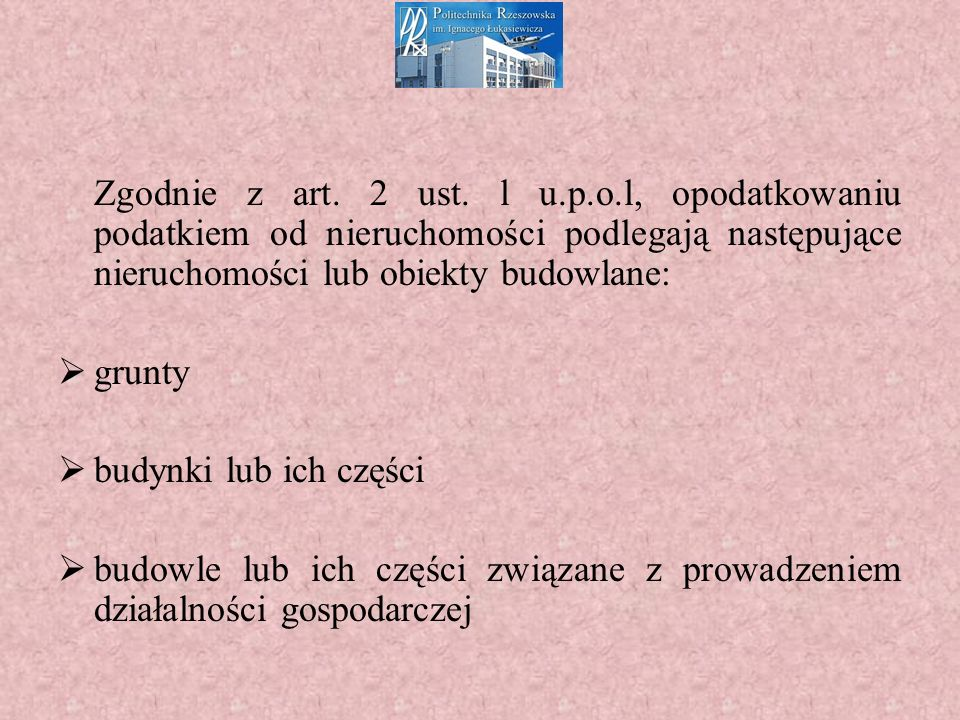 Zgodnie z art. 2 ust.