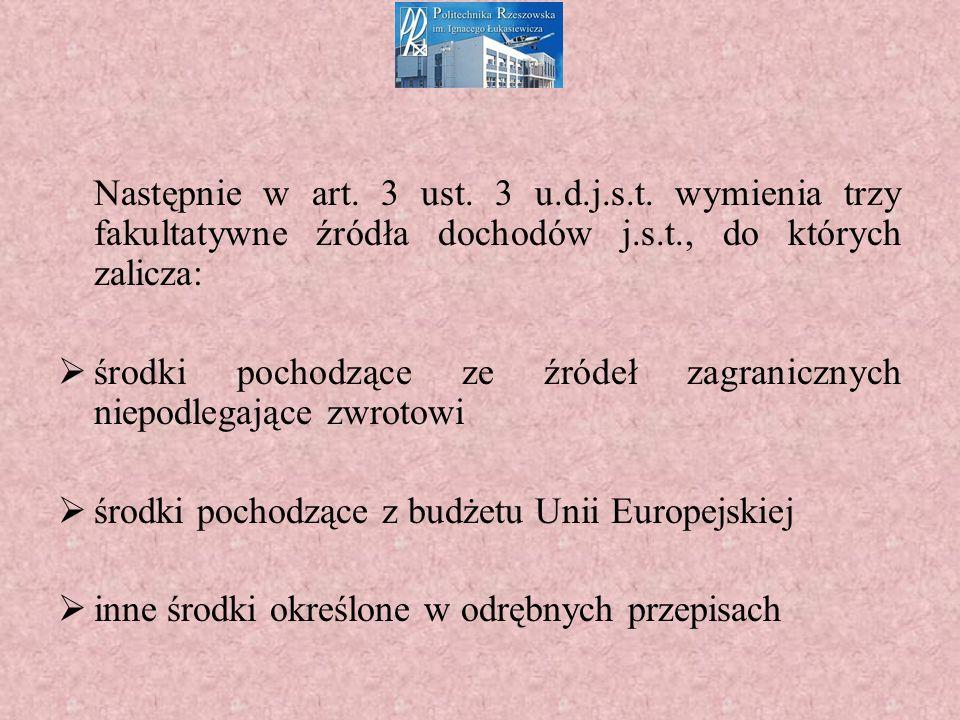 Następnie w art.3 ust. 3 u.d.j.s.t.