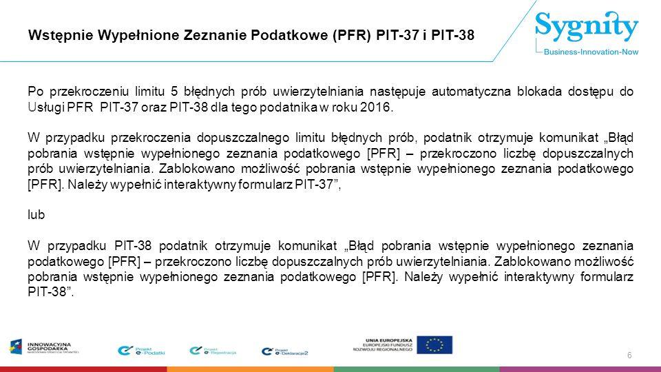 """Wstępnie Wypełnione Zeznanie Podatkowe (PFR) PIT-37 i PIT-38 Po uwierzytelnieniu podatnika rozliczającego się w trybie indywidualnym i sprawdzeniu, że podatnik ma otwarty obowiązek podatkowy w PIT – zasady ogólne – działalność za rok 2015, system wyświetla komunikat: """"Odnotowano prowadzenie działalności gospodarczej albo działów specjalnych produkcji rolnej opodatkowanych na ogólnych zasadach – należy złożyć PIT-36 lub PIT-36L ."""