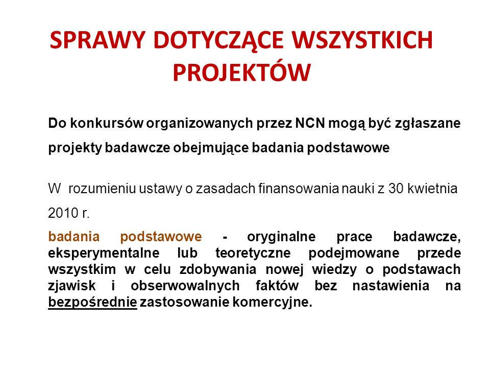 Źródła niepowodzeń w konkursach NCN  Cel naukowy i hipotezy badawcze.