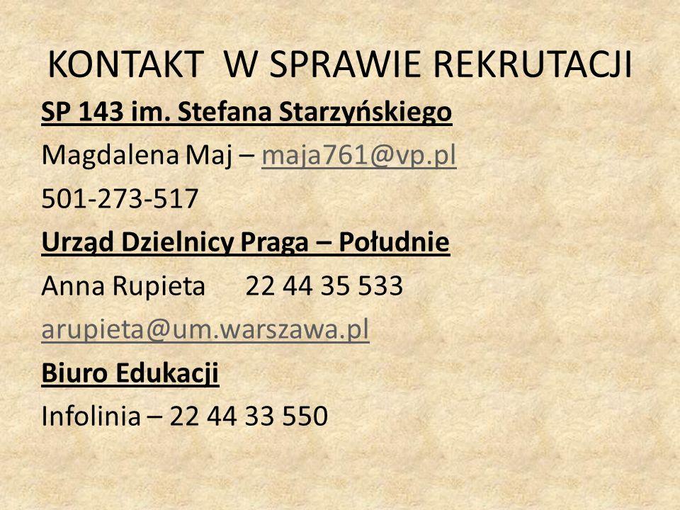 KONTAKT W SPRAWIE REKRUTACJI SP 143 im.