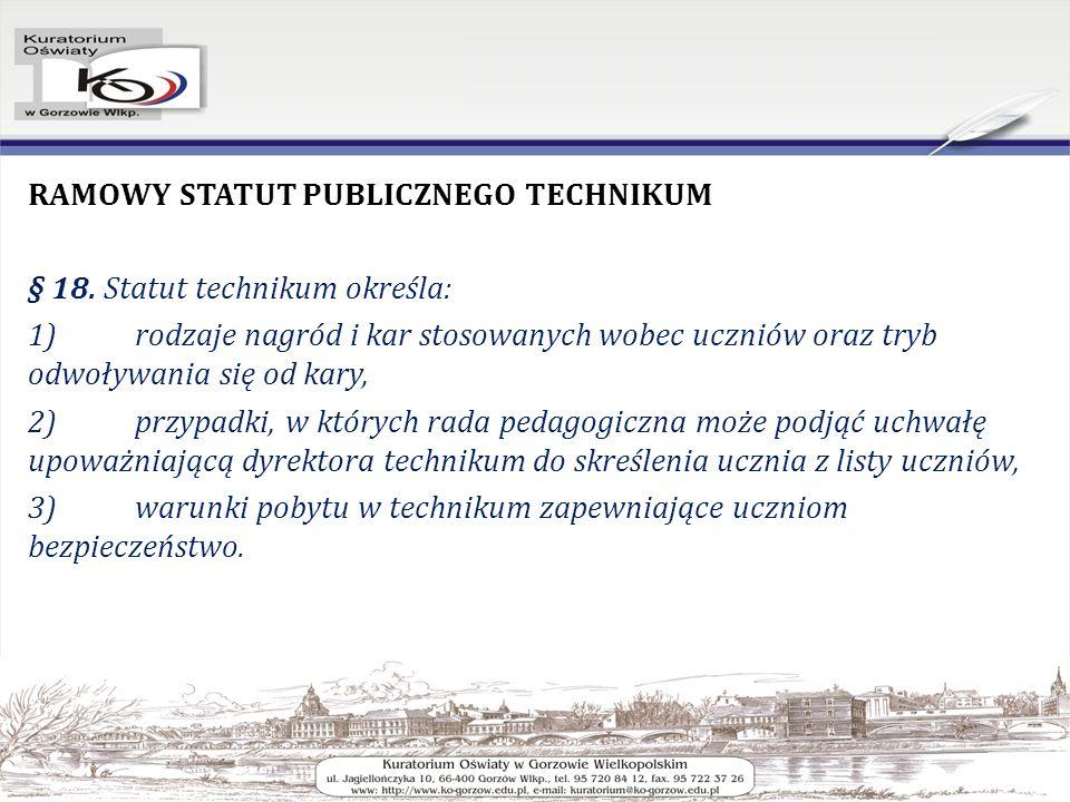 RAMOWY STATUT PUBLICZNEGO TECHNIKUM § 18.