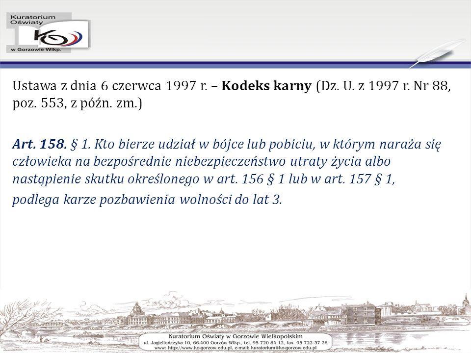 Ustawa z dnia 6 czerwca 1997 r. – Kodeks karny (Dz.