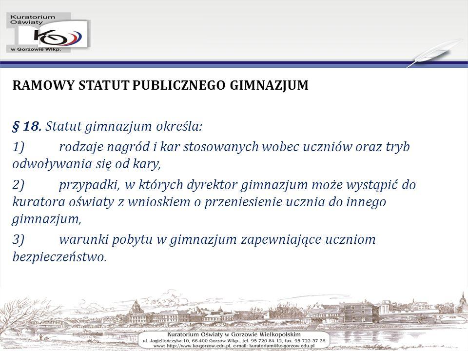 RAMOWY STATUT PUBLICZNEGO GIMNAZJUM § 18.