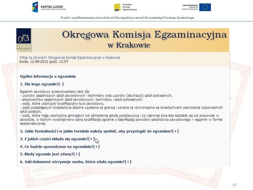 Projekt współfinansowany ze środków Unii Europejskiej w ramach Europejskiego Funduszu Społecznego. 97