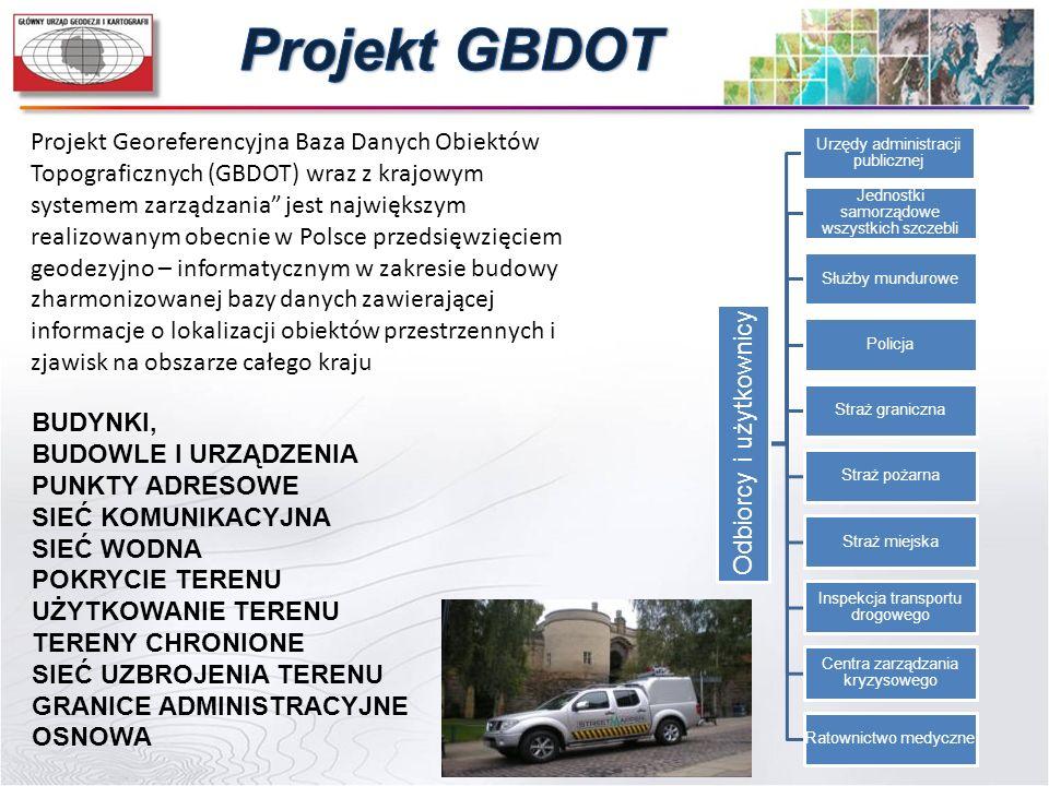 """Projekt Georeferencyjna Baza Danych Obiektów Topograficznych (GBDOT) wraz z krajowym systemem zarządzania"""" jest największym realizowanym obecnie w Pol"""