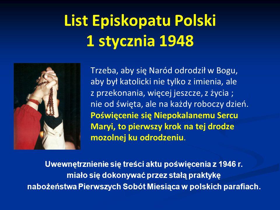 List Episkopatu Polski 1 stycznia 1948 Trzeba, aby się Naród odrodził w Bogu, aby był katolicki nie tylko z imienia, ale z przekonania, więcej jeszcze
