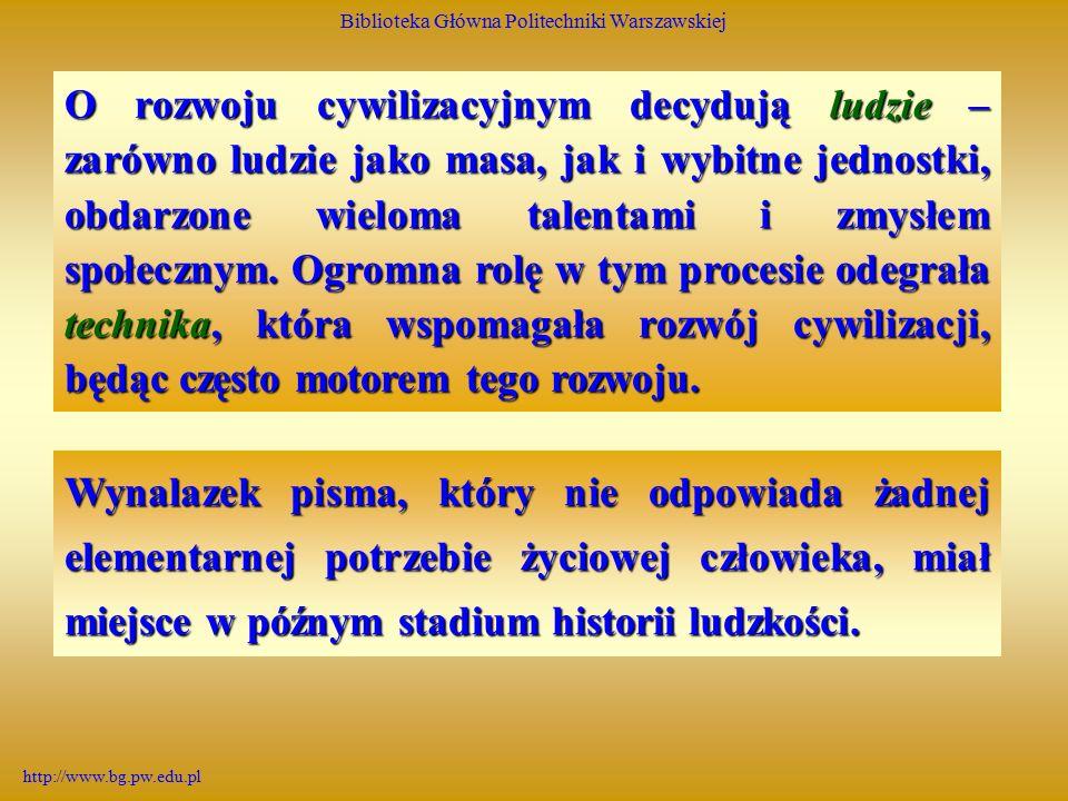 Biblioteka Główna Politechniki Warszawskiej http://www.bg.pw.edu.pl Proces tłoczenia druku już od czasów Gutenberga dokonywał się za pomocą prasy ręcznej.