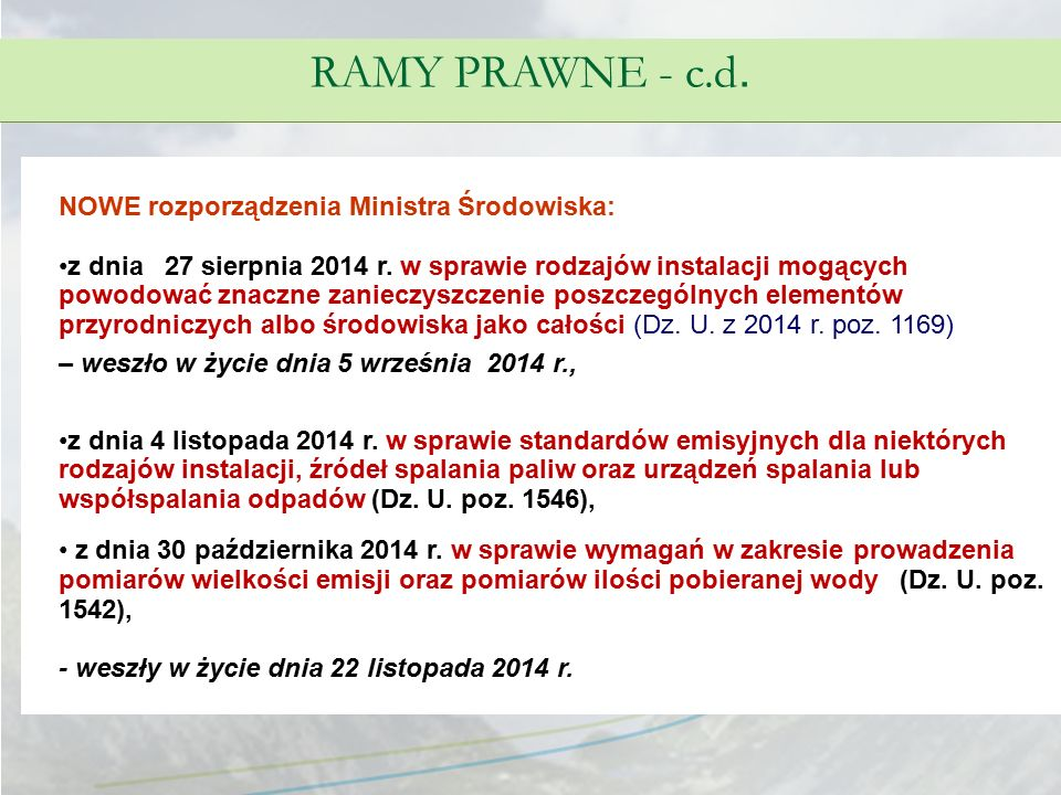 RAMY PRAWNE - c.d. NOWE rozporządzenia Ministra Środowiska: z dnia 27 sierpnia 2014 r. w sprawie rodzajów instalacji mogących powodować znaczne zaniec