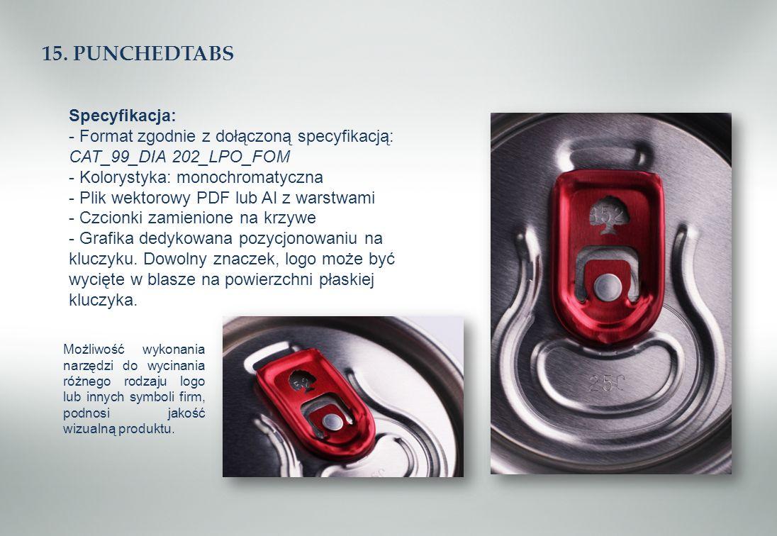 15. PUNCHEDTABS Specyfikacja: - Format zgodnie z dołączoną specyfikacją: CAT_99_DIA 202_LPO_FOM - Kolorystyka: monochromatyczna - Plik wektorowy PDF l