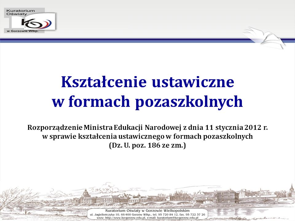 Kształcenie ustawiczne w formach pozaszkolnych Rozporządzenie Ministra Edukacji Narodowej z dnia 11 stycznia 2012 r.