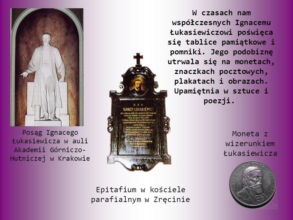 W czasach nam współczesnych Ignacemu Łukasiewiczowi poświęca się tablice pamiątkowe i pomniki.