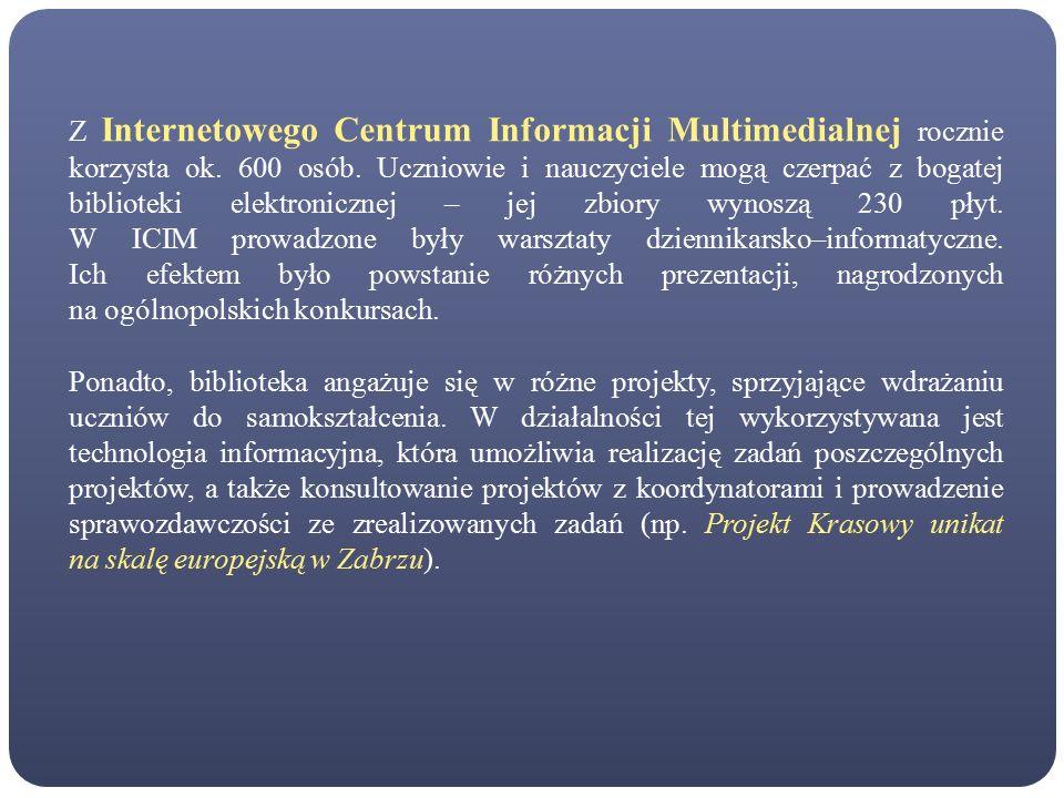 Z Internetowego Centrum Informacji Multimedialnej rocznie korzysta ok.