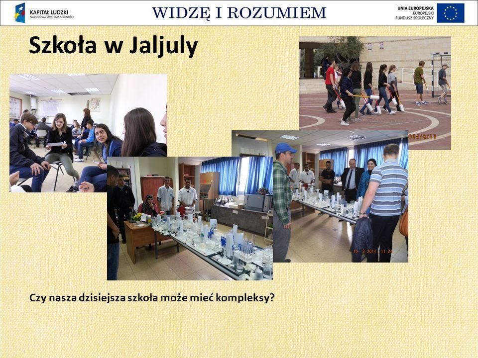 Szkoła w Jaljuly Czy nasza dzisiejsza szkoła może mieć kompleksy?