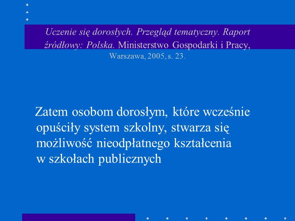 Uczenie się dorosłych. Przegląd tematyczny. Raport źródłowy: Polska.
