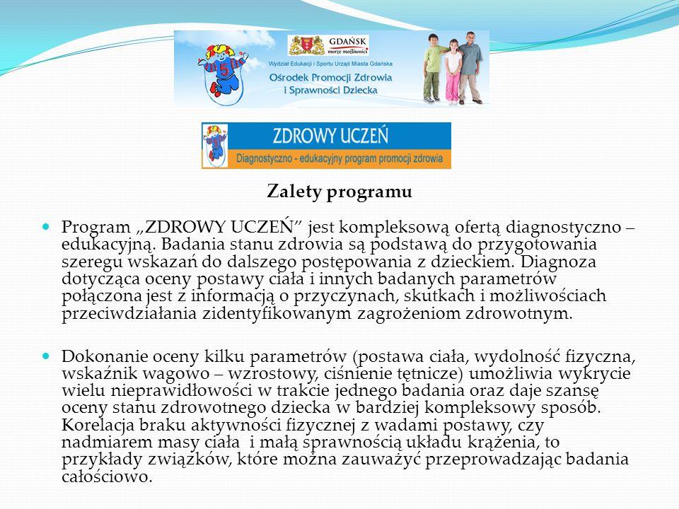 """Zalety programu Program """"ZDROWY UCZEŃ"""" jest kompleksową ofertą diagnostyczno – edukacyjną. Badania stanu zdrowia są podstawą do przygotowania szeregu"""