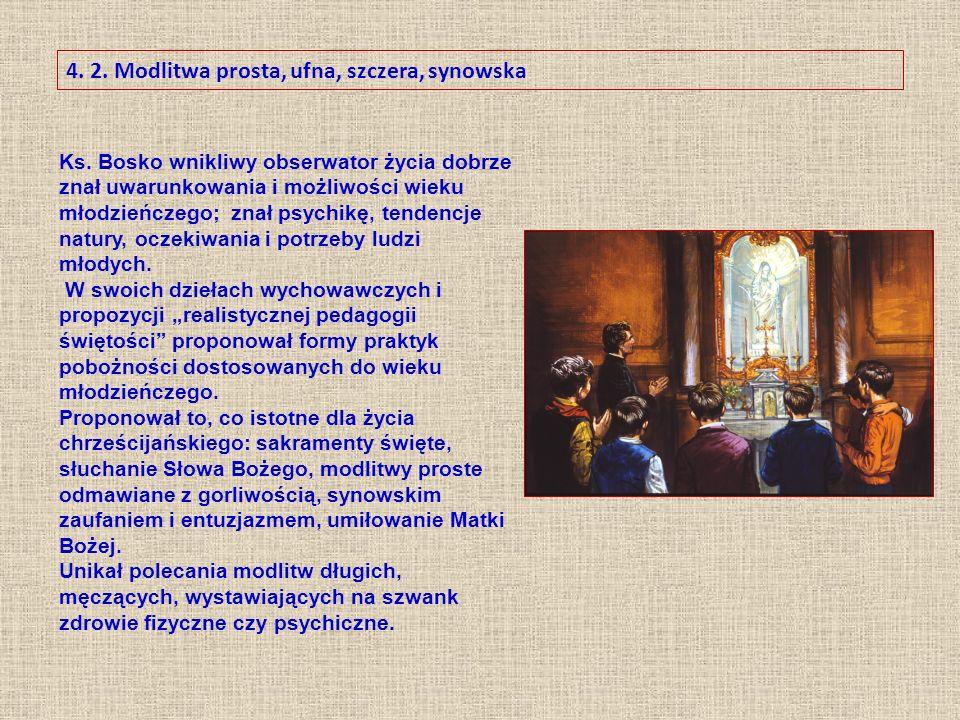 4. 2. Modlitwa prosta, ufna, szczera, synowska Ks.