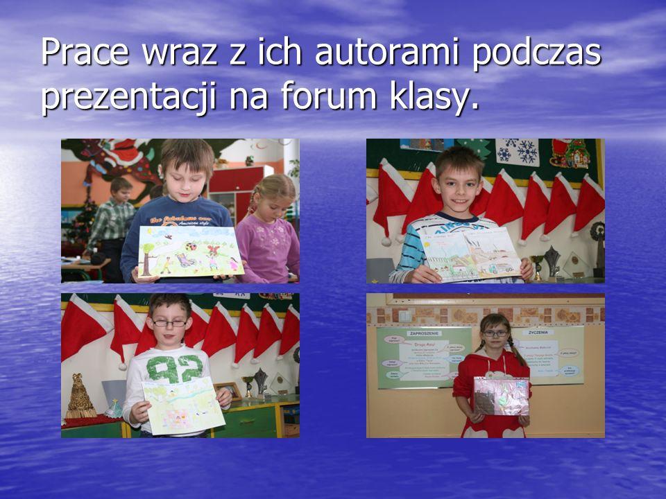 Prace wraz z ich autorami podczas prezentacji na forum klasy.
