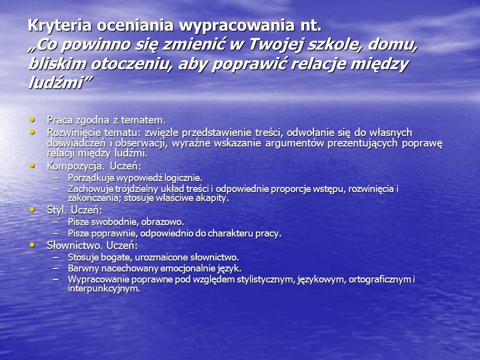Kryteria oceniania wypracowania nt.