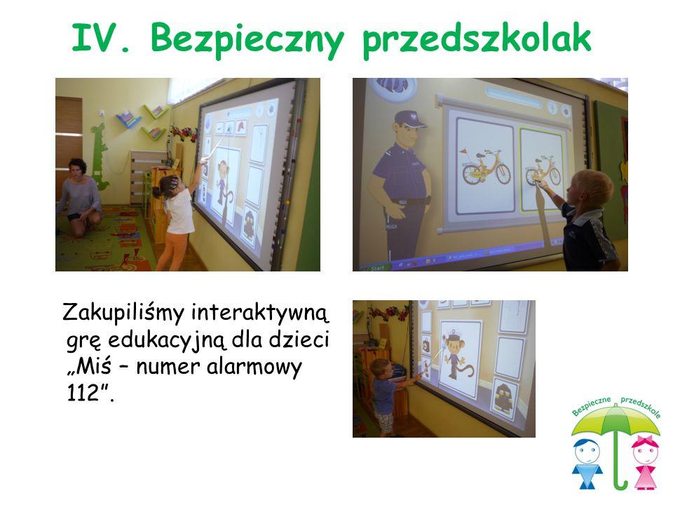 """Zakupiliśmy interaktywną grę edukacyjną dla dzieci """"Miś – numer alarmowy 112"""". IV. Bezpieczny przedszkolak"""