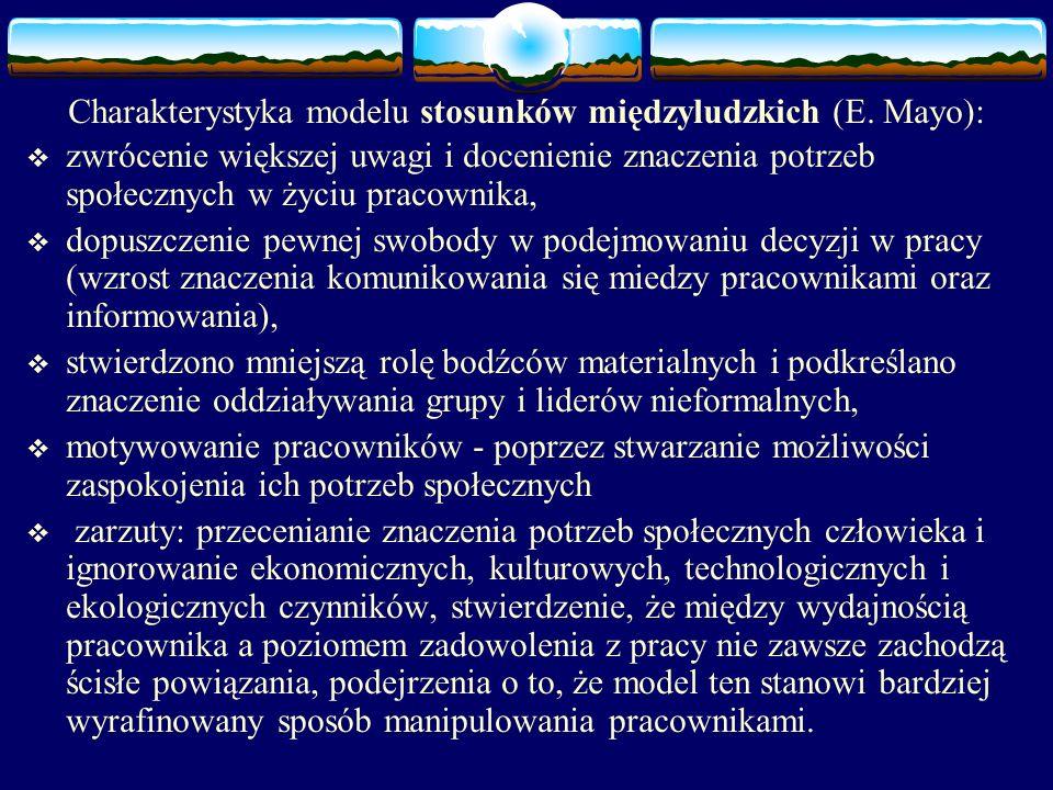 Charakterystyka modelu stosunków międzyludzkich (E.