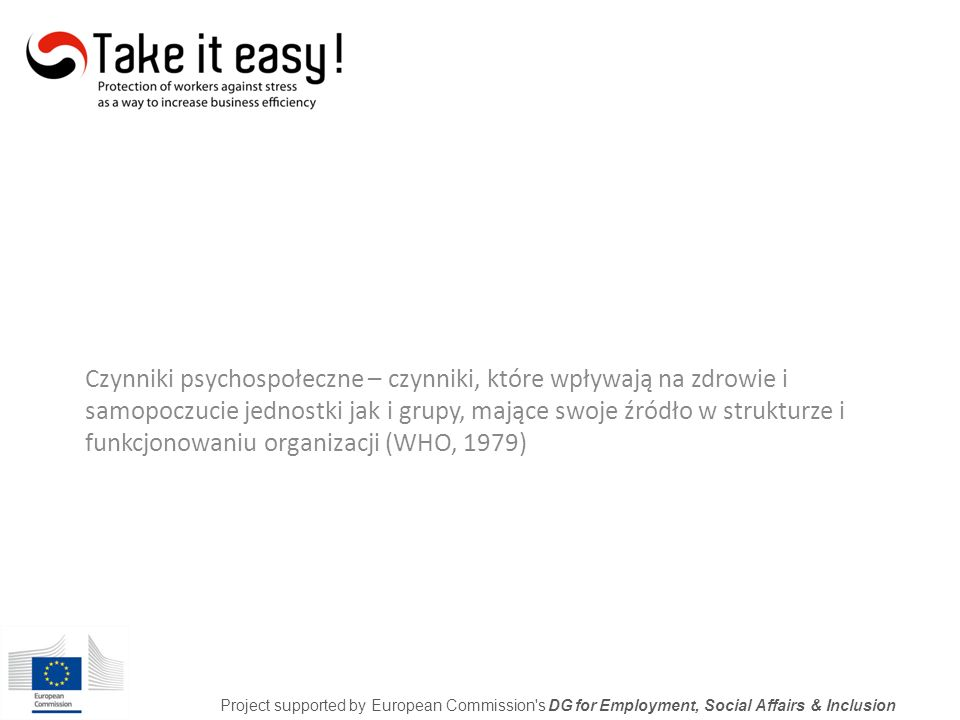 Dziękuję za uwagę Project supported by European Commission s DG for Employment, Social Affairs & Inclusion
