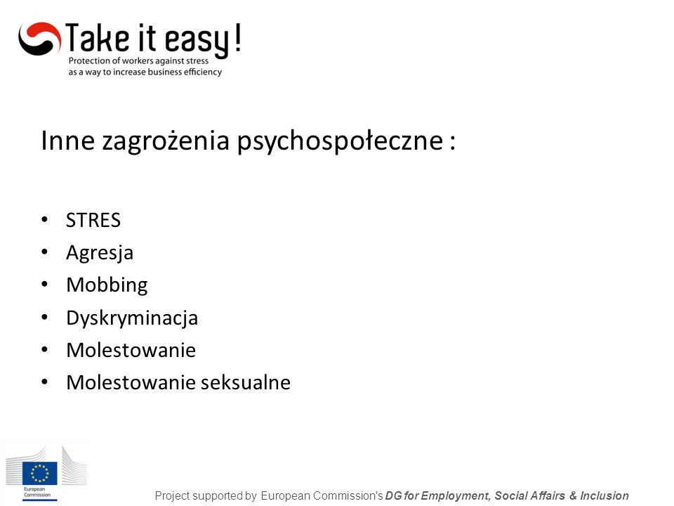 Lista kontrolna – stres w pracy Project supported by European Commission s DG for Employment, Social Affairs & Inclusion