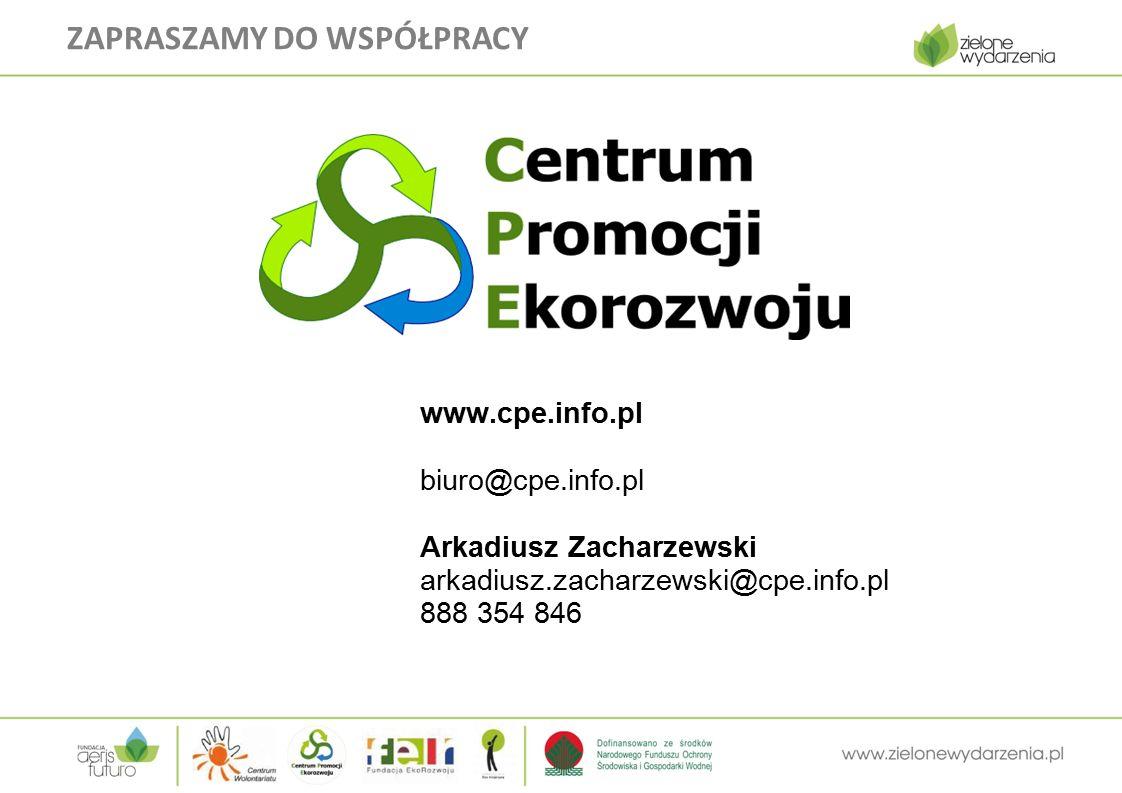 www.cpe.info.pl biuro@cpe.info.pl Arkadiusz Zacharzewski arkadiusz.zacharzewski@cpe.info.pl 888 354 846 ZAPRASZAMY DO WSPÓŁPRACY