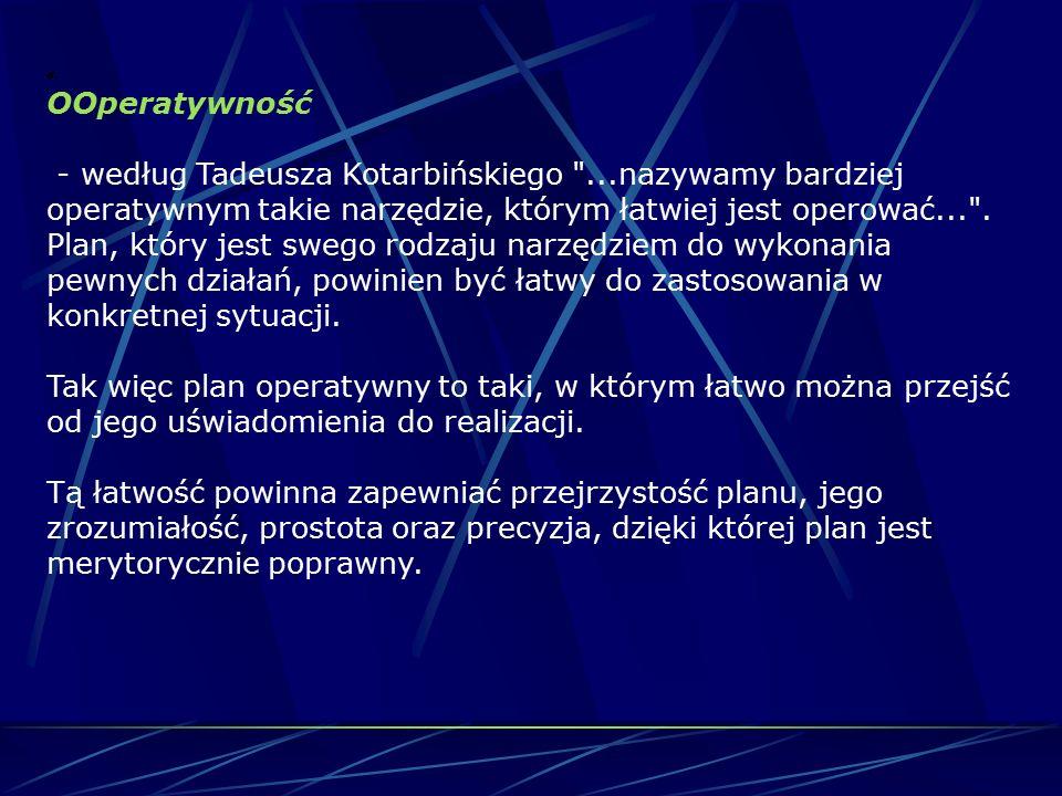a. OOperatywność - według Tadeusza Kotarbińskiego