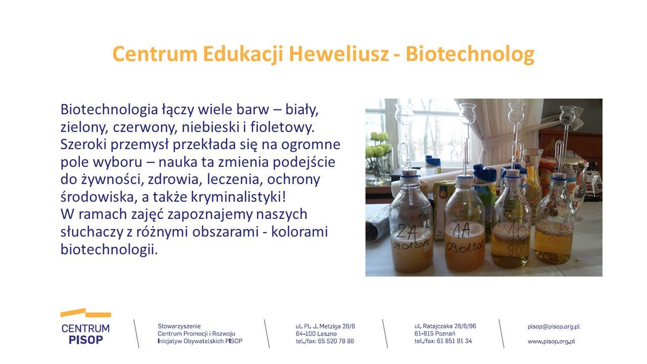 Centrum Edukacji Heweliusz - Biotechnolog Biotechnologia łączy wiele barw – biały, zielony, czerwony, niebieski i fioletowy. Szeroki przemysł przekład