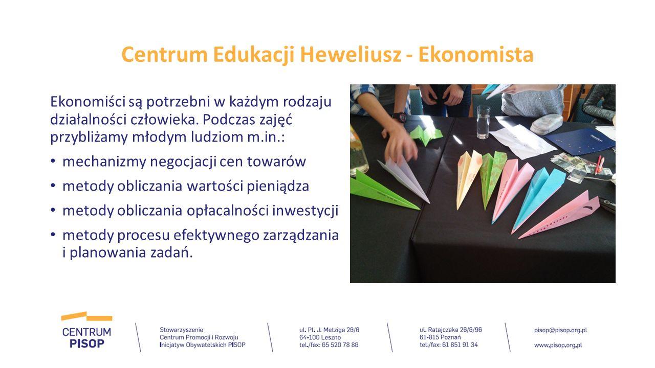 Centrum Edukacji Heweliusz - Ekonomista Ekonomiści są potrzebni w każdym rodzaju działalności człowieka. Podczas zajęć przybliżamy młodym ludziom m.in