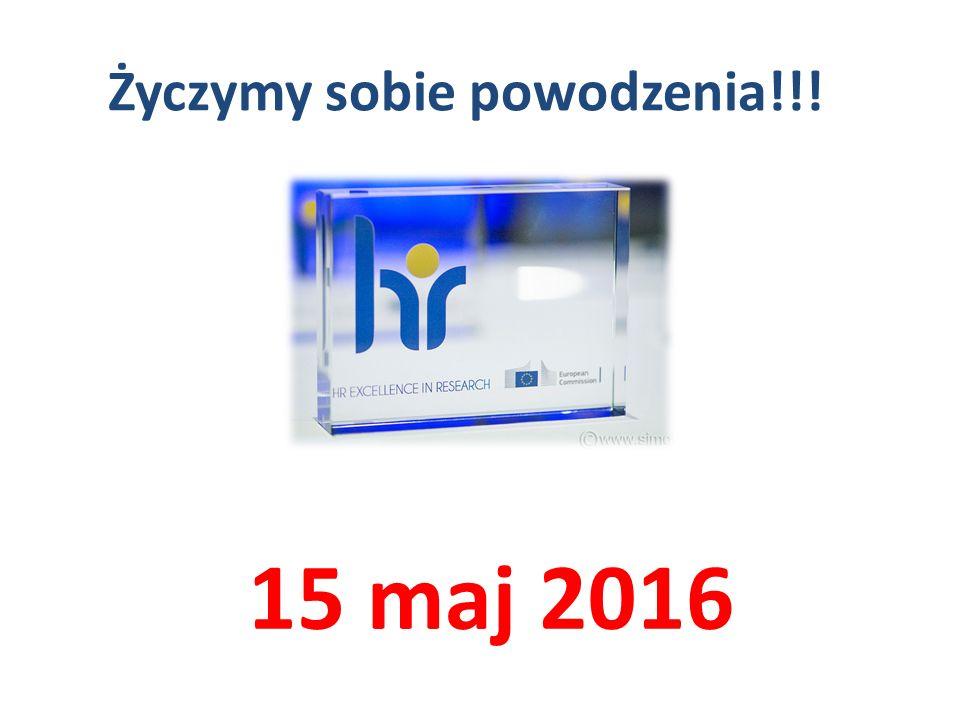 Życzymy sobie powodzenia!!! 15 maj 2016