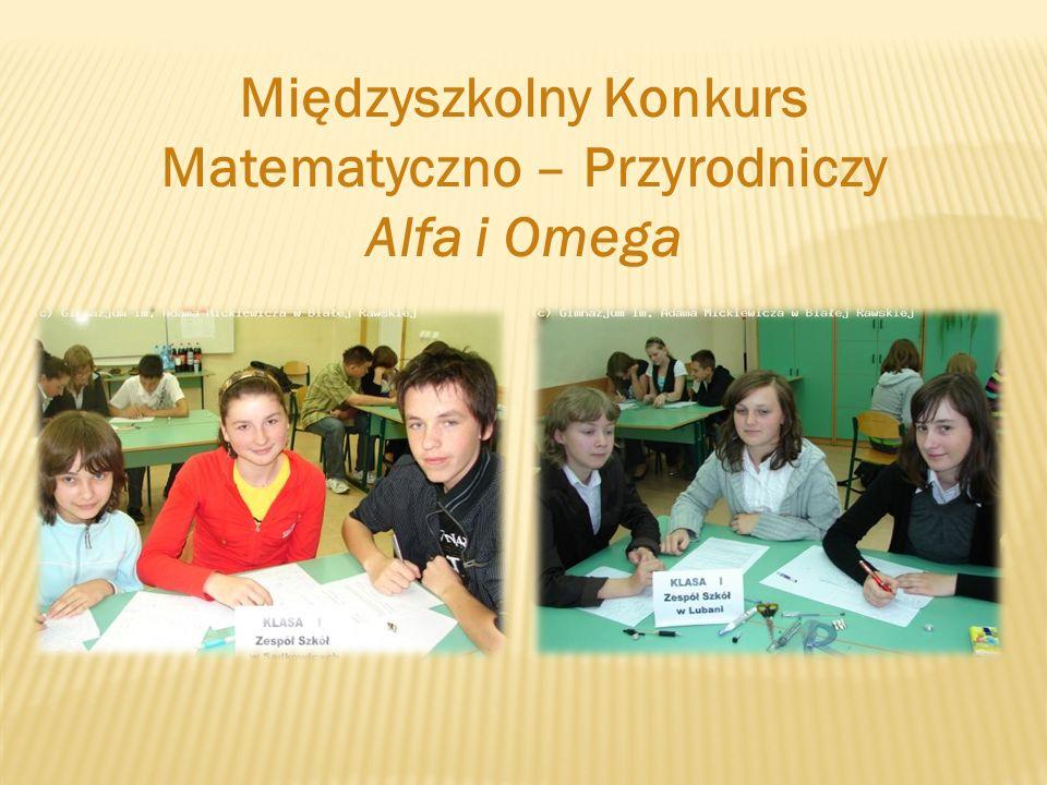 Międzyszkolny Konkurs Matematyczno – Przyrodniczy Alfa i Omega