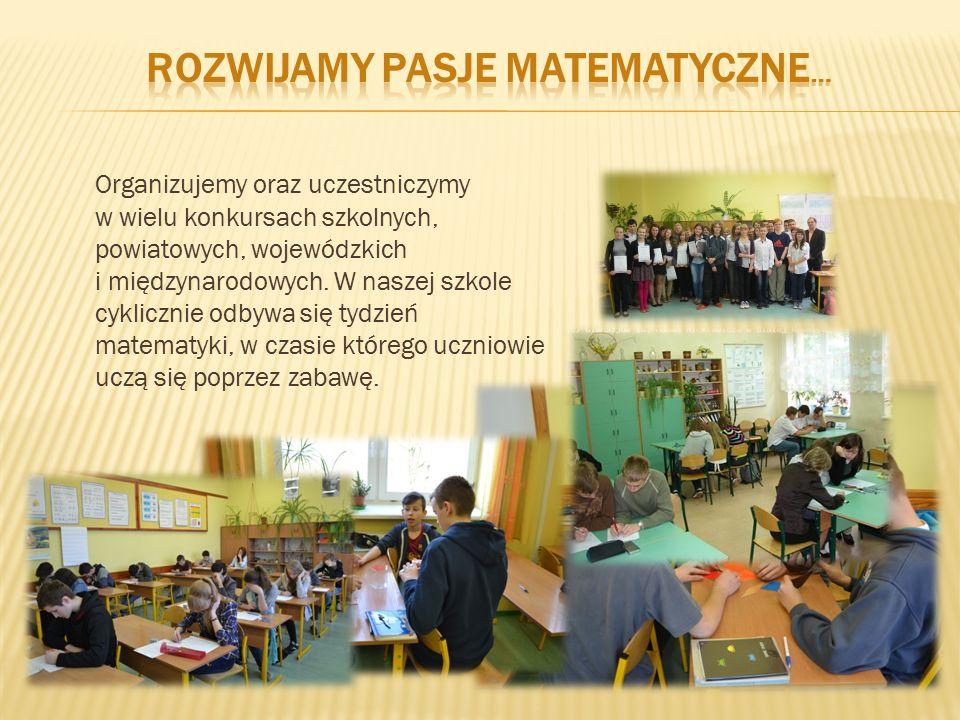 Organizujemy oraz uczestniczymy w wielu konkursach szkolnych, powiatowych, wojewódzkich i międzynarodowych.