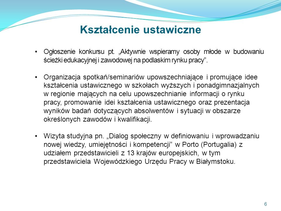 6 Kształcenie ustawiczne Ogłoszenie konkursu pt.