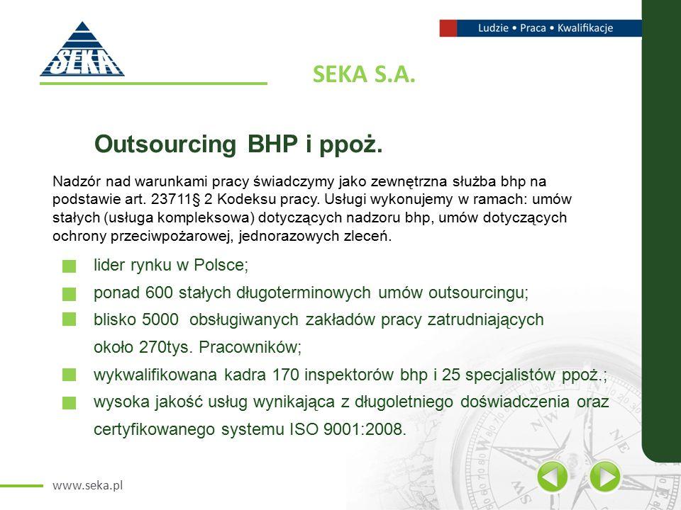 www.seka.pl SEKA S.A. Outsourcing BHP i ppoż.