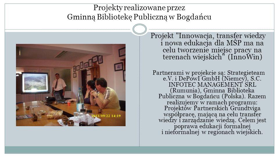 Projekty realizowane przez Gminną Bibliotekę Publiczną w Bogdańcu Projekt