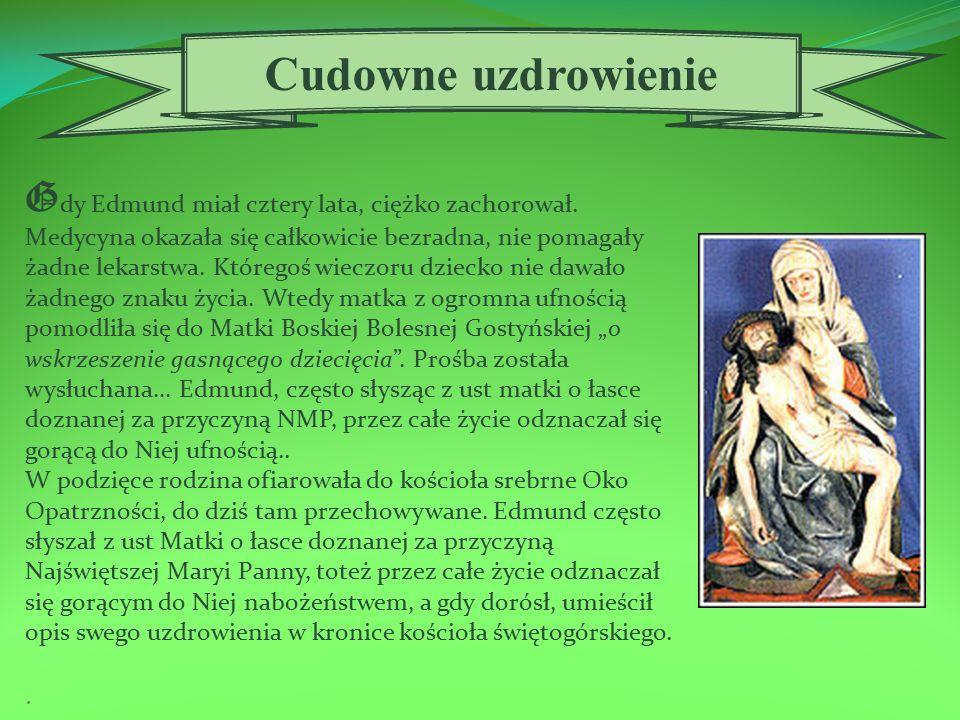 O koło 1826 roku rodzina Bojanowskich przeniosła się do Płaczkowa, oddalonego o 7 km od miasta Dubina.