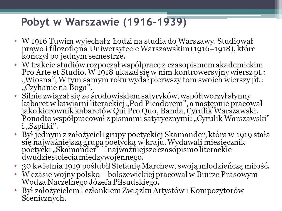 Pobyt w Warszawie (1916–1939) W 1916 Tuwim wyjechał z Łodzi na studia do Warszawy.